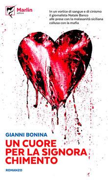 Un cuore per la signora Chimento - Gianni Bonina - copertina