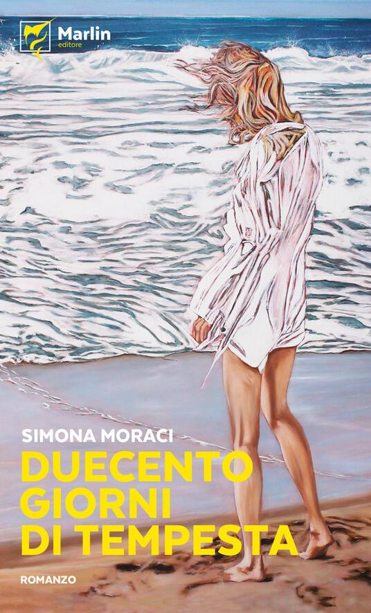 Duecento giorni di tempesta - Simona Moraci - copertina