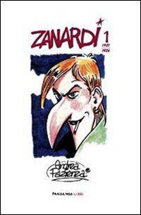 Zanardi. Vol. 1: 1981-1984.