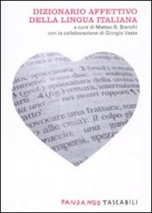 Libro Dizionario affettivo della lingua italiana