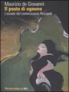 Il posto di ognuno. L'estate del commissario Ricciardi - Maurizio De Giovanni - copertina