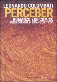 Perceber. Romanzo eroicomico - Leonardo Colombati - copertina