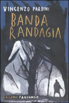 Banda randagia - Vincenzo Pardini - copertina