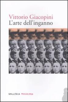 L' arte dell'inganno - Vittorio Giacopini - copertina
