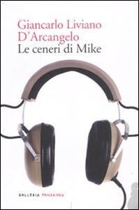 Le ceneri di Mike