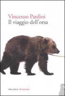 Il viaggio dell'orsa - Vincenzo Pardini - copertina