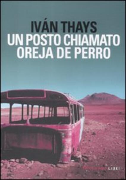Un posto chiamato Oreja de Perro - Iván Thays - copertina