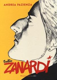 Tutto Zanardi - Pazienza Andrea - wuz.it