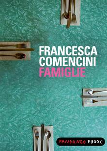 Famiglie - Francesca Comencini - ebook