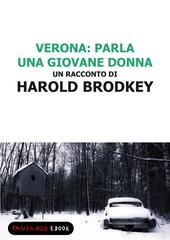 Verona: parla una giovane donna