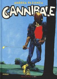 Cannibale - Pazienza Andrea - wuz.it