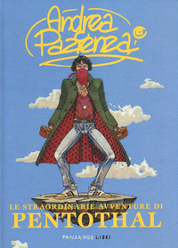 Le Le straordinarie avventure di Pentothal - Pazienza Andrea - wuz.it