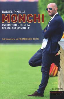 Listadelpopolo.it Monchi. I segreti del re Mida del calcio mondiale Image