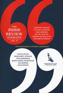 The Paris Review. Interviste. Vol. 5.pdf