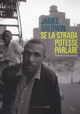 Libro Se la strada potesse parlare James Baldwin