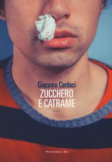 Zucchero e catrame - Giacomo Cardaci - copertina
