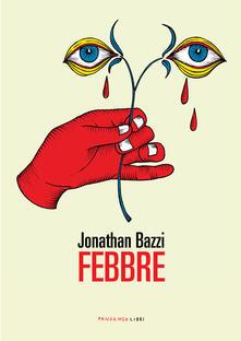 FEBBRE - Jonathan Bazzi - ebook