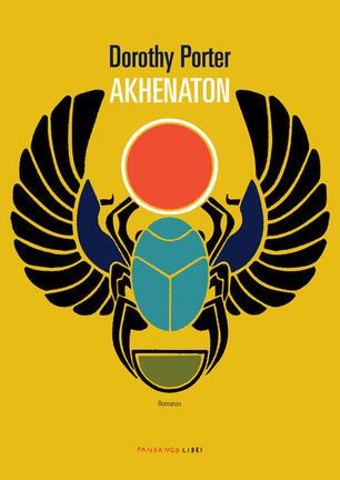 Akhenaton - Dorothy Porter - Libro - Fandango Libri - | IBS