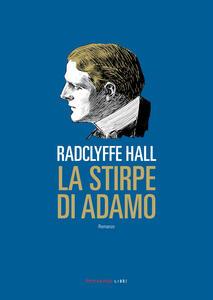 Libro La stirpe di Adamo Radclyffe Hall