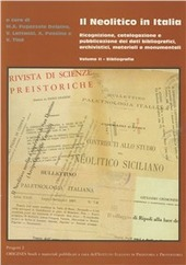 Il neolitico in Italia. Ricognizione, catalogazione e pubblicazione dei dati bibliografici, archivistici e monumentali