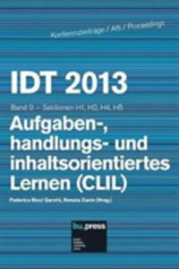 IDT 2013. Aufgaben-, handlungs- und inhaltsorientiertes Lernen (CLIL) Sektionen H1, H2, H4, H5. Vol. 9