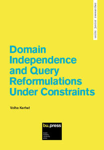 Domain independence and query reformulations under constraints