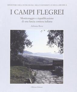 I Campi Flegrei. Monitoraggio e riqualificazione di una fascia costiera italiana