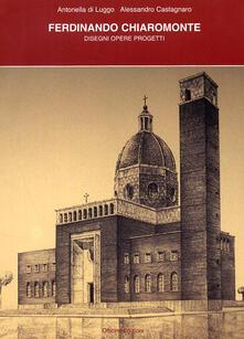 Listadelpopolo.it Ferdinando Chiaromonte, disegni opere progetti Image