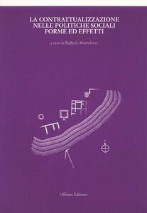 La contrattualizzazione nelle politiche sociali. Forme ed effetti