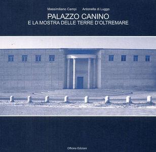 Palazzo Canino e la mostra delle terre d'oltremare