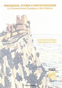 Paesaggio, storia e partecipazione. La convenzione europea a San Marino