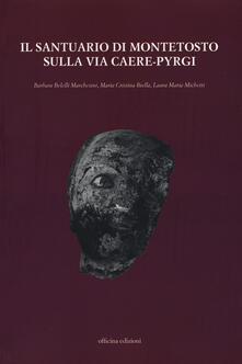 Il santuario di Montetosto sulla via Caere-Pyrgi.pdf