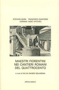 Maestri fiorentini nei cantieri romani del '400
