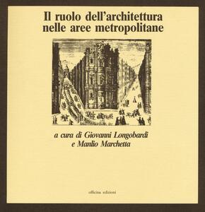 Il ruolo dell'architettura nelle aree metropolitane