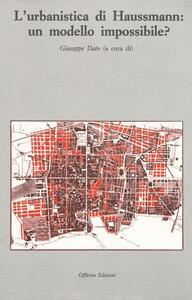 L' urbanistica di Haussmann: un modello impossibile?