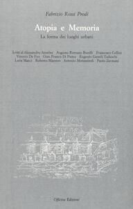 Atopia e memoria. La forma dei luoghi urbani