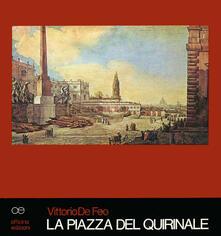 La piazza del Quirinale. Storia, architettura, urbanistica.pdf