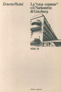 La Casa comune e il Narkomfin di Ginzburg (1928-29)