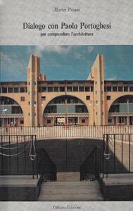 Dialogo con Paolo Portoghesi per comprendere l'architettura