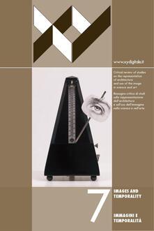 XY dimensione del disegno. Ediz. italiana e inglese. Vol. 7: Immagini e temporalità-Images and temporality..pdf