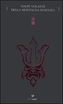 Volpe volante della montagna innevata - Jin Yong - copertina