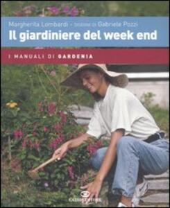 Il giardiniere del week end