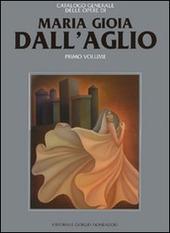 Maria Gioia Dall'Aglio. Vol. 1