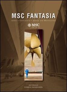 Camfeed.it MSC Fantasia. Genio e capolavoro-MSC Fantasia. Genius and masterpiece. Ediz. bilingue Image