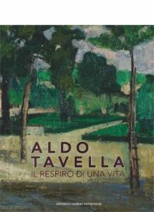 Libro Aldo Tavella. Il respiro di una vita