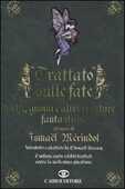 Libro Trattato sulle fate, elfi, gnomi e altre creature fantastiche Ismaël Mérindol
