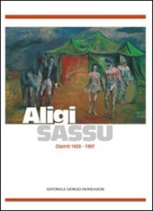 Aligi Sassu. Dipinti 1929-1997. Catalogo della mostra (Palermo, 19 novembre 2010-15 gennaio 2011)