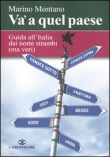 Criticalwinenotav.it Va' a quel paese. Guida all'Italia dai nomi strambi (ma veri) Image