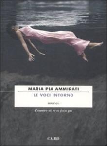 Le voci intorno - Maria Pia Ammirati - copertina