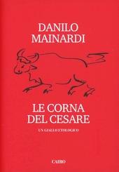 Le corna del Cesare